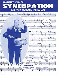 Ted Reed Syncopation for the modern drummer